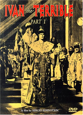 Ivan Groznyy (Ivan the Terrible, Part One)
