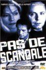 Pas de scandale (Keep It Quiet)(No Scandal)