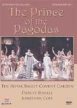 The Prince of the Pagodas (The Royal Ballet)