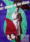 Det regnar p vr krlek (It Rains on our Love)