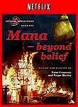 Mana: Beyond Belief