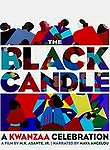 The Black Candle: A Kwanzaa Celebration