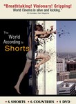 The World According to Shorts