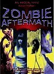 The Aftermath (Zombie Aftermath) (Nuclear Aftermath)