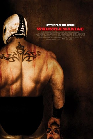Wrestlemaniac (El Mascarado Massacre)