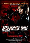 Hard Revenge, Milly: Blood Battle (H�do ribenji, Mir�: Buraddi batoru)