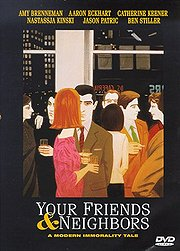 Your Friends &amp; Neighbors Poster