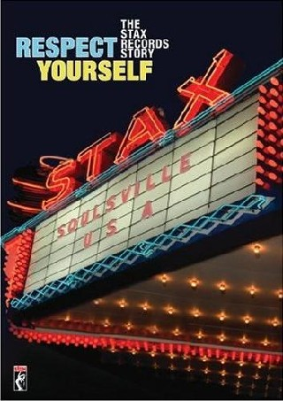 Respect Yourself: The Stax Records Story