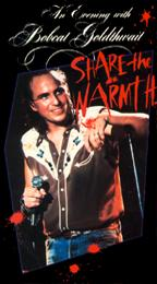 Evening With Bobcat Goldthwait, An - Share the Warmth