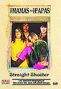 Mamas & the Papas, The - Straight Shooter