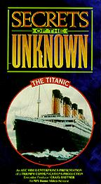 Secrets of the Unknown - Titanic