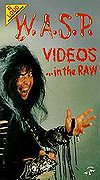 W.A.S.P. Videos - In the Raw