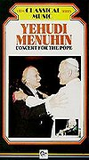 Yehudi Menuhin - Concert for the Pope