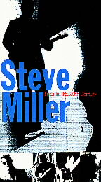 Steve Miller Band, The - Blues in the 20th Century