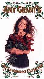 Amy Grant's Old Fashioned Christmas