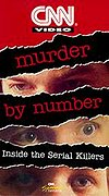 Murder by Number - Inside the Serial Killers