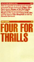 Four for Thrills - Edgar Allan Poe and Others