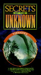 Secrets of the Unknown - Tornadoes