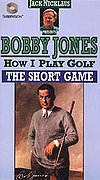 Bobby Jones: How I Play Golf - The Short Game
