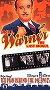Jack L. Warner: The Last Mogul