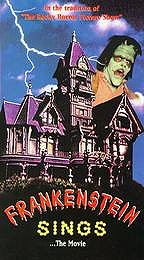 Frankenstein Sings...The Movie