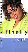 Karen Clark-Sheard: Finally Karen - Live!