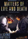 Science Odyssey - Matters of Life and Death