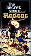 Secret World of Rodeos