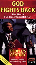 People's Century - God Fights Back the Rise of Fundamentalist Religion