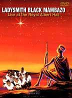 Ladysmith Black Mambazo - In Harmony: Live At Royal Albert Hall