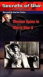 Secrets of War - Intelligence: Women Spies in WWII