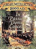 In Passione Domini Concerto - Palm Sunday Concert 1999
