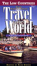 Travel the World: The Low Countries - Holland, Belgium & Luxembourg