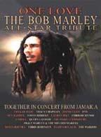 Bob Marley - One Love: The Bob Marley All-Star Tribute Concert