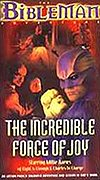 Bibleman Adventure, The: The Incredible Force of Joy