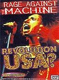Rage Against the Machine: Revolution USA?