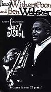 Jazz Casual: Ben Webster & Jimmy Witherspoon