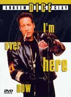 Andrew Dice Clay - I'm Over Here Now