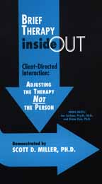 Brief Therapy Inside Out: Client-Directed Interaction
