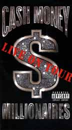 Cash Money Millionaires - Live On Tour
