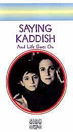 Saying Kaddish: And Life Goes On