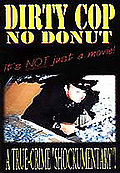 Dirty Cop - No Donut
