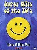 Super Hits of the 70's: Have a Nice Day