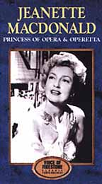 Jeanette MacDonald: Princess of Opera & Operetta