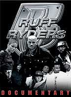 Ruff Ryders: The Documentary