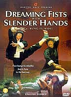 Dreaming Fists with Slender Hands (Meng quan lan hua shou)