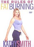 Kathy Smith - The Rules of Fat Burning