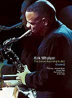 Kirk Whalum - The Gospel According to Jazz: Chapter 2