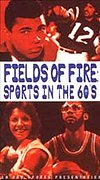 Fields of Fire: Sports in the '60s