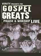 Gospel Greats Presents: Praise & Worship Live